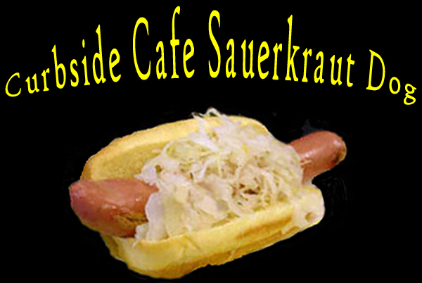 Curbside Cafe Famous Sauerkraut Hot Dog