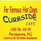 Curbside Cafe 100 Rt. 46 Parsippany, N.J. - Next to Rt 46 Video Boutique
